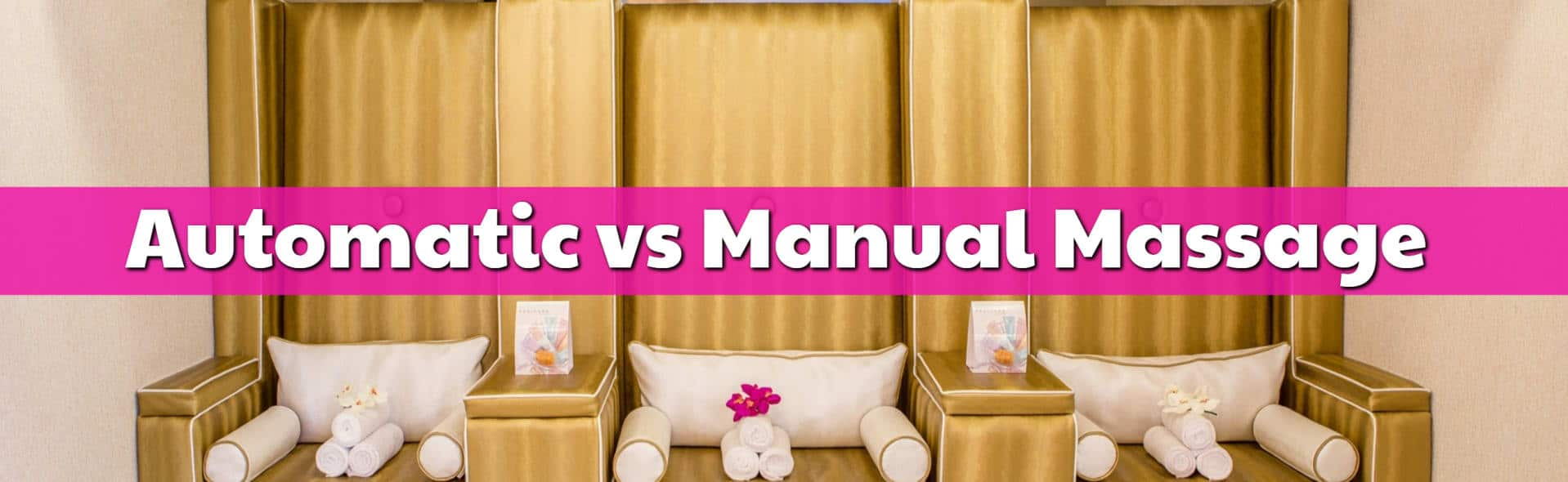 Difference Between Automatic Massage Programs and Manual Ones