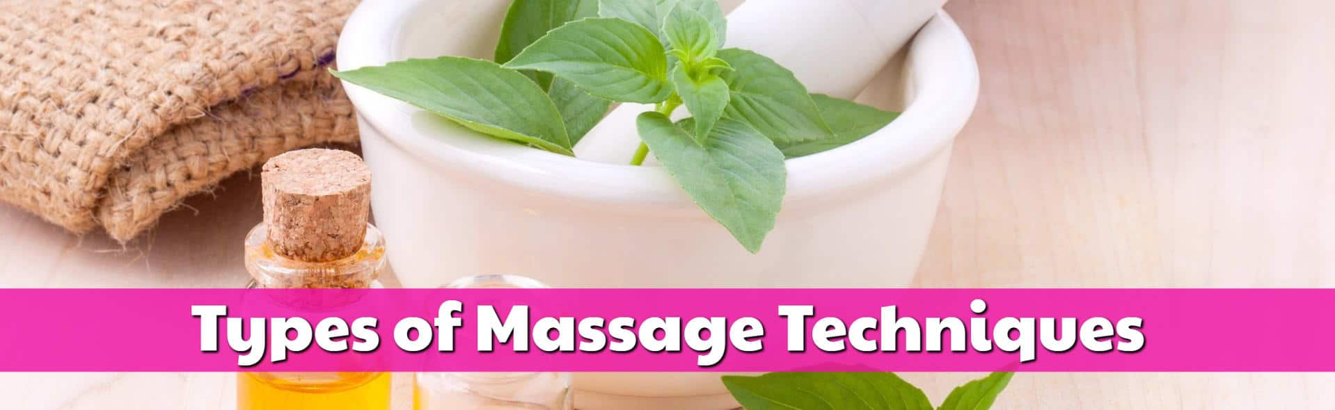 Types of Massage Techniques
